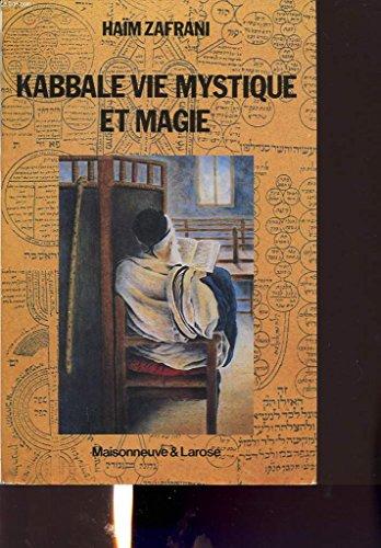 Kabbale, vie mystique et magie