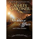 The Necklace Affair and Other Stories: Captain Lacey Regency Mysteries (English Edition)