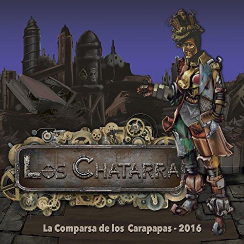 Los Chatarra (Comparsa de Cádiz 2016)