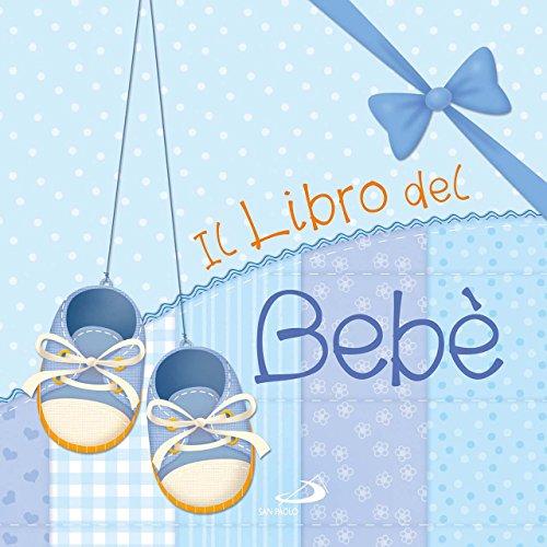 Il libro del bebè. Maschio