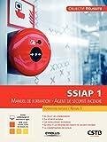 SSIAP 1: Manuel de formation - Agent de sécurité incendie