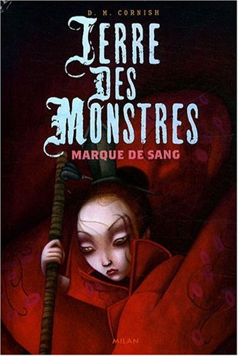 Terre des monstres, Tome 2 : Marques de sang