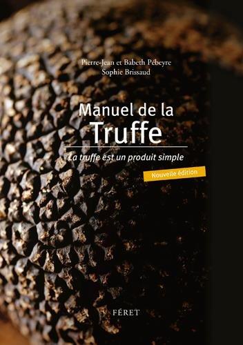 Manuel de la truffe par BEYRE Pierre-Jean