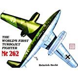 The World's First Turbo-Jet Fighter: Me 262 (Classics in Organization and Management)