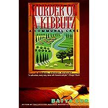 Murder on a Kibbutz: Communal Case, A