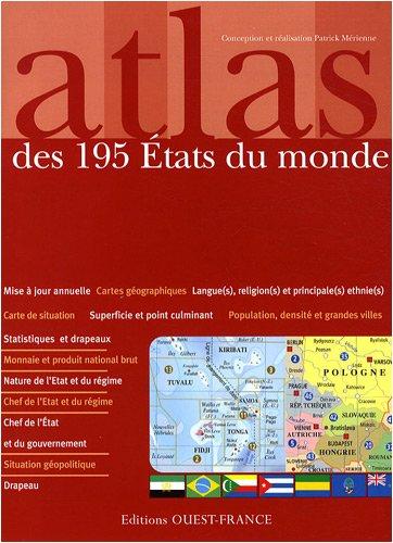 Atlas des 195 Etats du monde : Statistiques et drapeaux