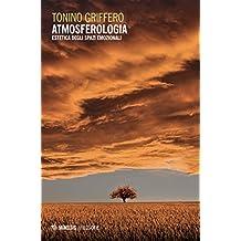 Atmosferologia: Estetica degli spazi emozionali