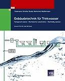 Image de Gebäudetechnik für Trinkwasser: Fachgerecht planen - Rechtssicher ausschreiben - Nachhal