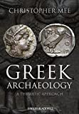 Greek Archaeology: A Thematic Approach by Christopher Mee (2011-04-18)