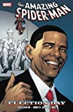 Spider-Man: Election Day TPB (Graphic Novel Pb)