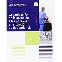 Organización de la atención a las personas en situación de dependencia (Ciclos Formativos)