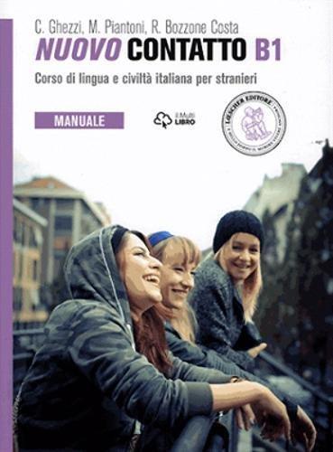 Nuovo Contatto. Corso di lingua e civilt italiana per stranieri. Manuale. Livello B1