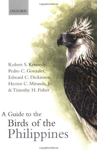 A Guide to the Birds of the Philippines (Oxford Ornithology Series) by Robert Kennedy (21-Sep-2000) Paperback