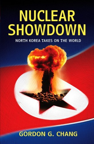 Nuclear Showdown: North Korea Takes On the World by Gordon G. Chang (2007-04-05)