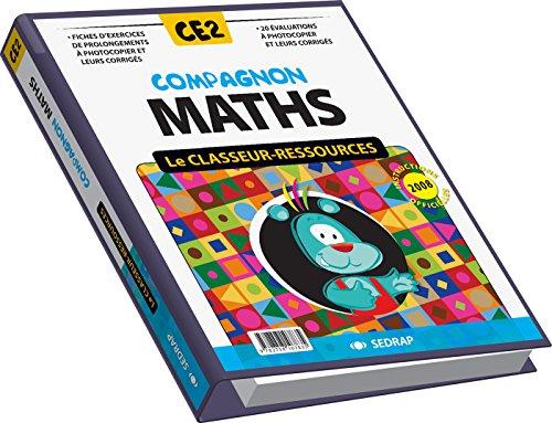 Compagnon maths CE2 CE2 (Le classeur-ressources)
