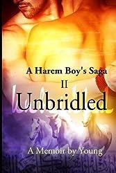 Unbridled (A Harem Boy's Saga) (Volume 2) by Young (2014-06-30)