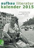 Aufbau Literatur Kalender 2015: 48. Jahrgang