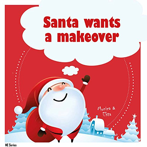 santa-wants-a-makeover-english-edition