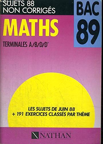 Maths Bac 1989 : Annales non corrigées