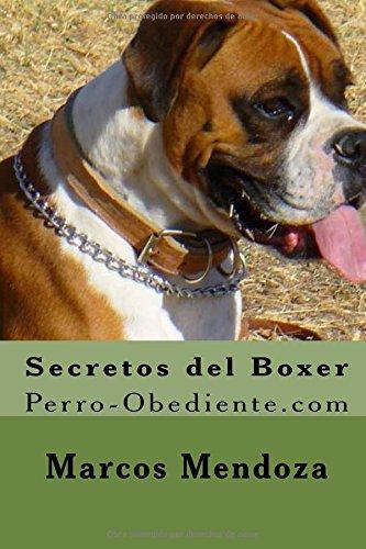 Secretos del Boxer: Perro-Obediente.com