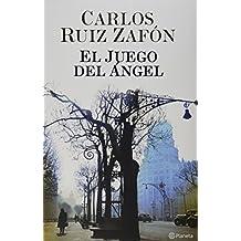 El juego del angel / The Angel's Game by Carlos Ruiz Zafon (June 30,2008)