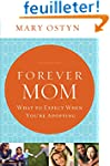 Forever Mom: What to Expect When You'...