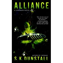 Alliance (A Linesman Novel Book 2) (English Edition)