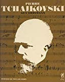 Piotr Illitch Tchaïkovski: L'homme et son œuvre (French Edition)