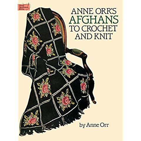 Anne Orr's Afghans to Crochet and Knit (Dover Needlework)