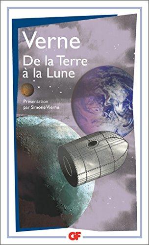 De la Terre à la Lune : Suivi de Autour de la Lune par Jules Verne