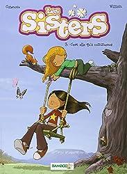 Les Sisters, Tome 3 : C'est elle qu'a commencé