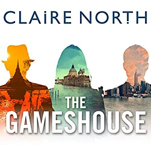 Cover of The Gameshouse by Claire North
