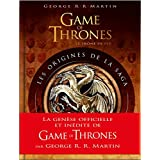 Game of Thrones - Les Origines - tome 1 - Game of Thrones : Les Origines de la saga - 2e édition