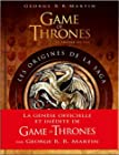 Game of Thrones - Les Origines de la saga - 2e édition