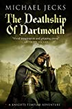 Image de The Death Ship of Dartmouth: (Knights Templar 21)