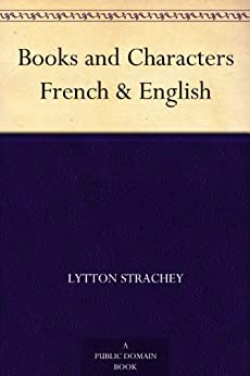 Books and Characters French & English (English Edition) par [Strachey, Lytton]