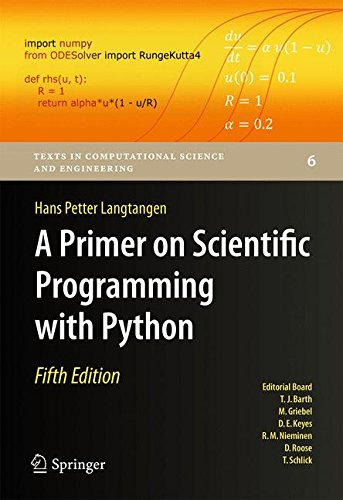 A Primer on Scientific Programming with Python (Texts in Computational Science and Engineering) por Hans Petter Langtangen
