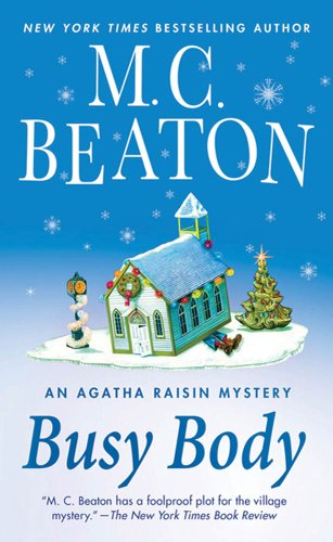 Bodys Weibliche (Busy Body: An Agatha Raisin Mystery (Agatha Raisin Mysteries Book 21) (English)