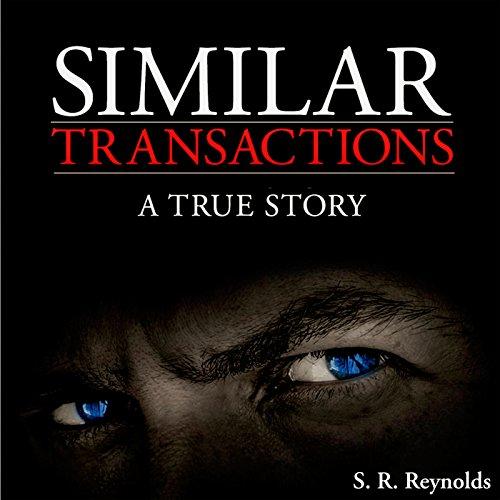 Similar Transactions - S. R. Reynolds - Unabridged