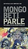 Mongo Beti parle par Beti