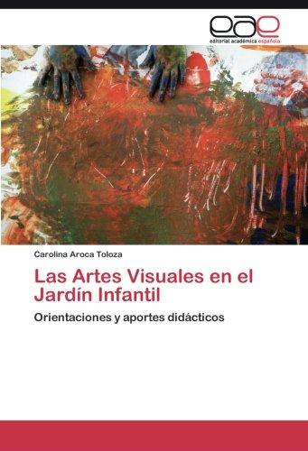 Las Artes Visuales en el Jardín Infantil