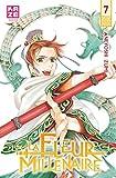 La Fleur millénaire T7 - Format Kindle - 9782820310873 - 4,99 €