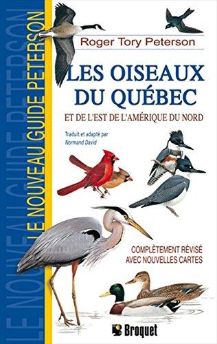 Oiseaux du Quebec et de l'Est de l'Amerique du Nord