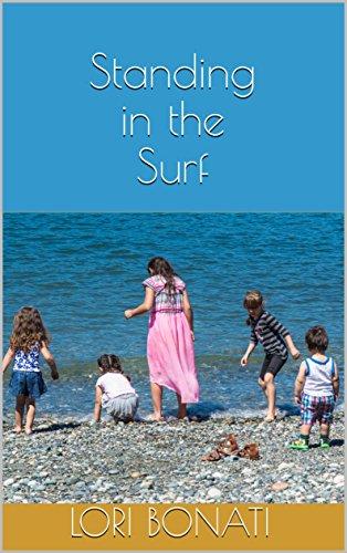 Standing in the Surf (English Edition) por Lori Bonati