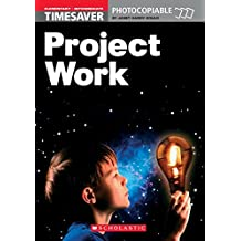 Project Work Elementary - Intermediate (Timesaver)