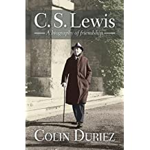 [(C. S. Lewis: A Biography of Friendship)] [Author: Colin Duriez] published on (June, 2013)