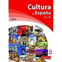 Cultura en España. Nueva edición (B1-B2) (Cultura e interculturalidad)