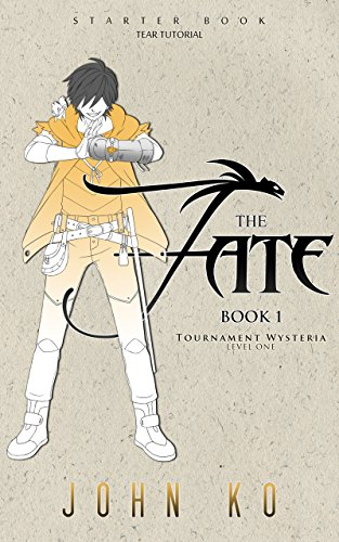 The Fate: Book 1: Tournament Wysteria (Fates of the New School) (English Edition)