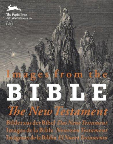 Images from the Bible, The New Testament : Edition en anglais, allemand, français, espagnol (1Cédérom)