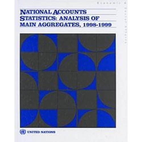 National Accounts Statistics: Analysis of Main Aggregates por United Nations: Department of Economic and Social Affairs
